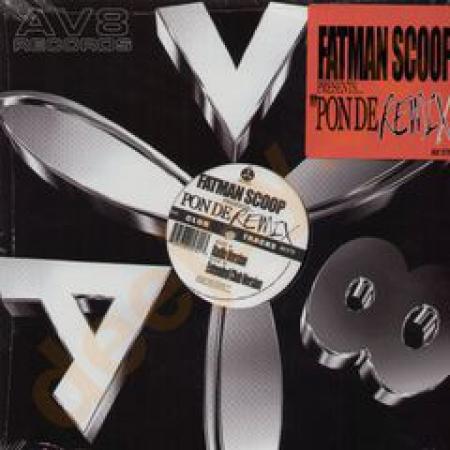 Fatman Scoop ?– Pon De Replay Remix