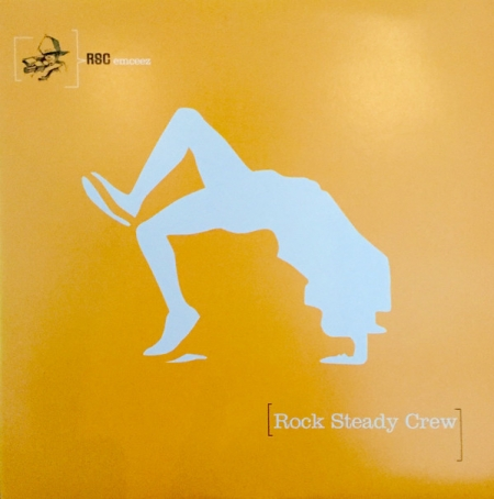 The Rock Steady Crew ?– Used To Wish I Could Break With Rock Steady