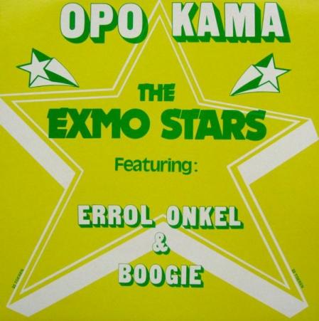 The Exmo Stars Featuring Errol, Onkel & Boogie ?– Opo Kama