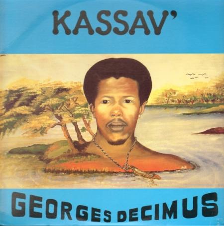 Georges Decimus ?– Kassav' With Georges Decimus