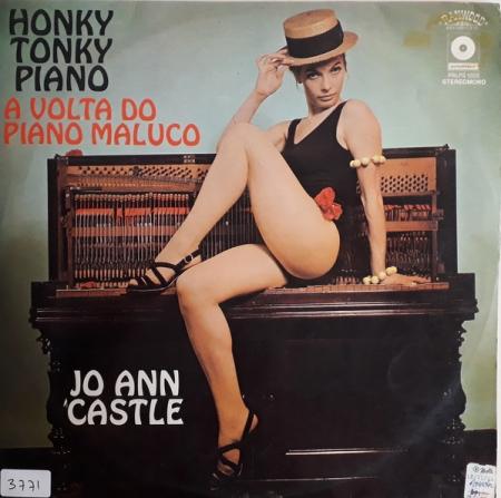 Jo Ann Castle ?– Honky Tonky Piano - A Volta Do Piano Maluco