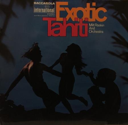 Milt Raskin And Orchestra ?– Exotic Tahiti