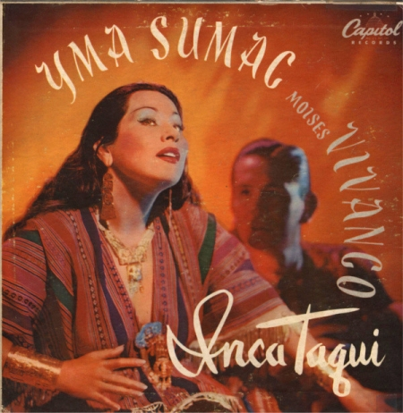 Yma Sumac, Moises Vivanco ?– Inca Taqui