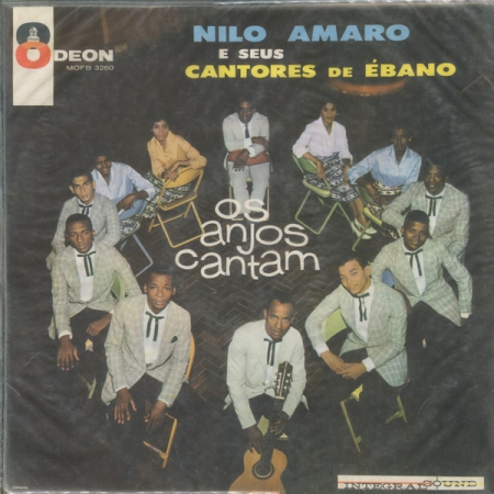 Nilo Amaro E Seus Cantores De Ébano ?– Os Anjos Cantam