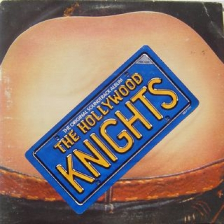 The Hollywood Knights-The Original Soundtrack