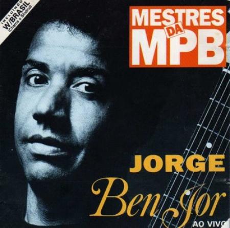 Jorge Ben-Ben Jor Ao Vivo