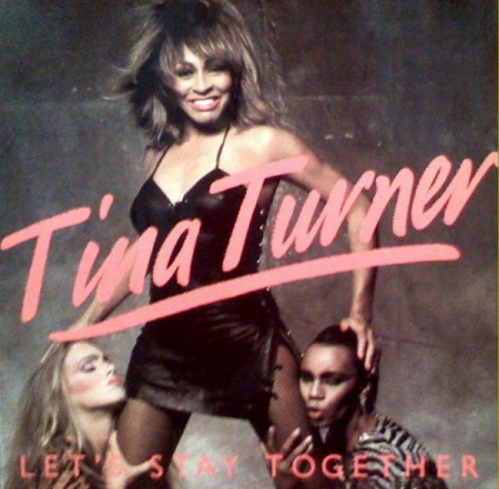 Tina Turner -Let's Stay Together