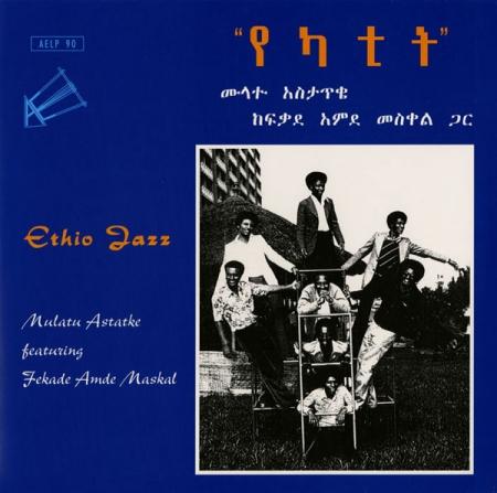 Mulatu Astatke feat Amde Maskal-Ethio Jazz