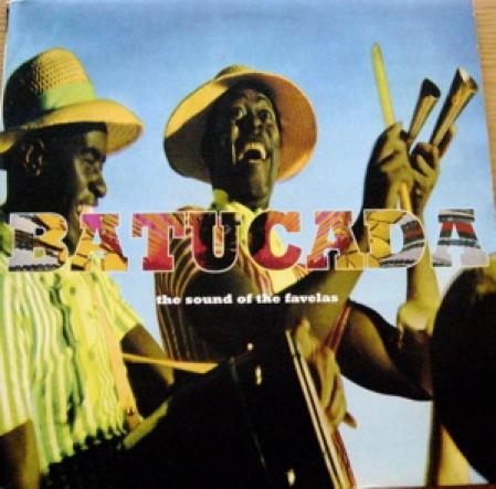Batucada-The Sound Of The Favelas