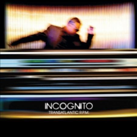 Incognito - Transatlantic R.P.M