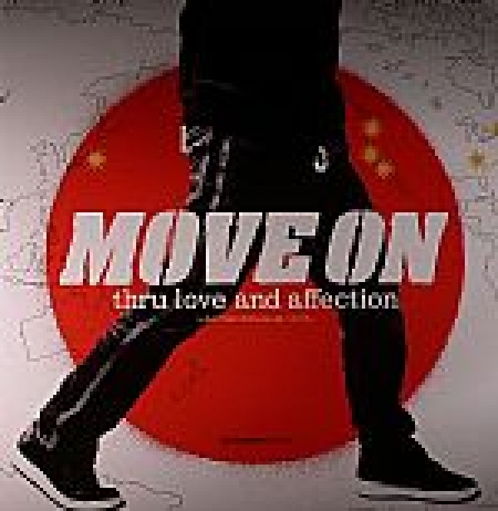 Move On Thru Love And Affection