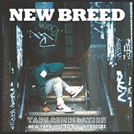 New Breed Tape Compilation New York 1989 Hardcore