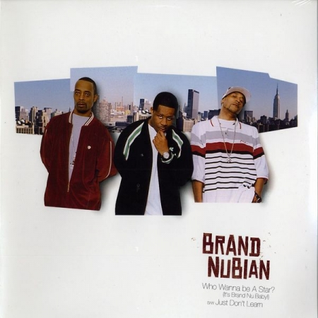 Brand Nubian - Who Wanna Be A Star?