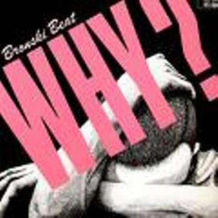 Bronski Beat - Why ?