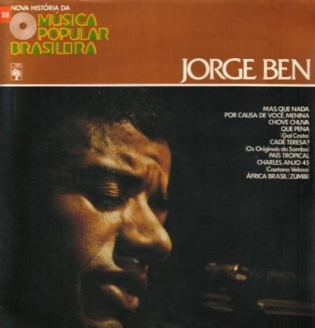 Jorge Ben -Nova Hostoria Da Musica Popular Brasileira