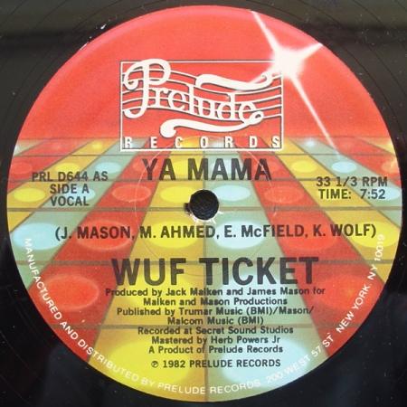 Wuf Ticket - Ya Mama