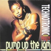 Technotronic feat Felly - Pump Up The Jam