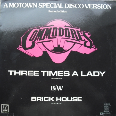 The Commodores - Three Times A Lady / Brick House