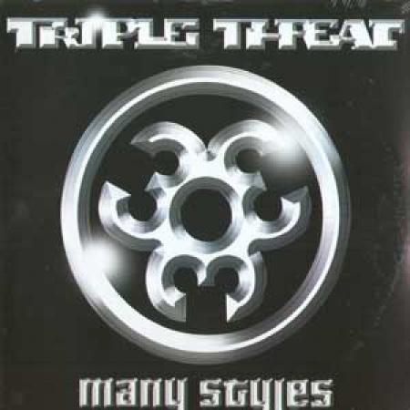 Triple Threat - Many Styles