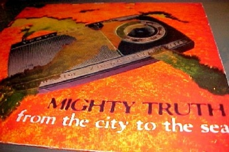 Mighty Truth -From The City To The Sea