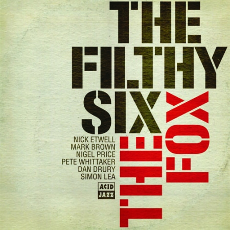 The Filthy Six - The Fox
