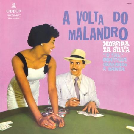 Moreira Da Silva - A Volta Do Malandro
