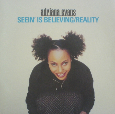Adriana Evans - Seein Is Believing