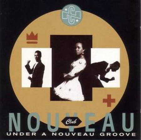 Club Nouveau - Under A Nouveau Groove Club Nouveau LACRADO
