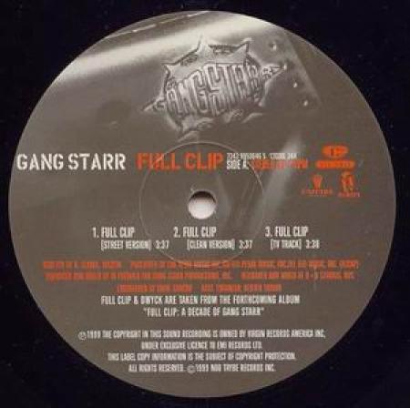 Gang Starr – Full Clip / Dwyck
