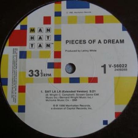 Pieces Of A Dream – Say La La