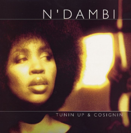 N'Dambi ‎– Tunin Up & Cosignin