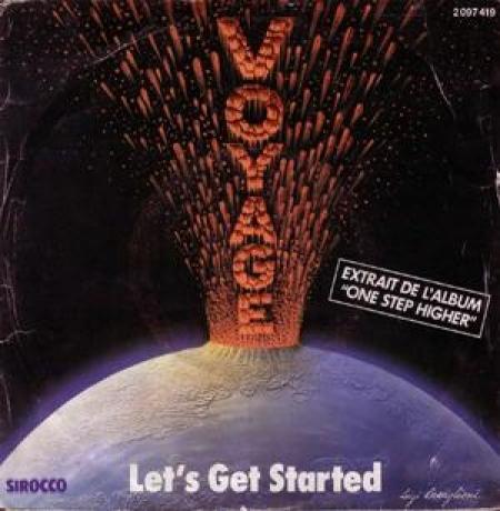 Voyage – Let's Get Started / I Surrender