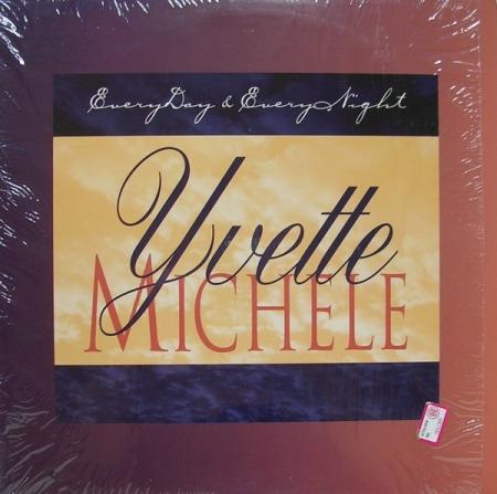 Yvette Michele – Everyday & Everynight