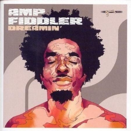 Amp Fiddler – Dreamin'