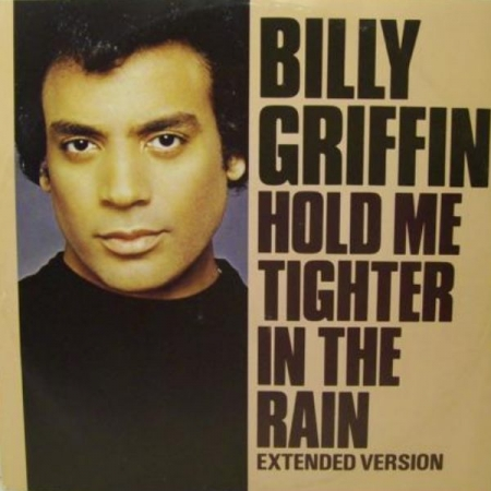 Billy Griffin ‎– Hold Me Tighter In The Rain