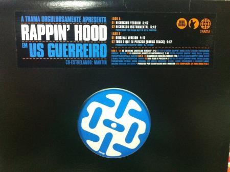 Rappin' Hood - Us Guerreiro