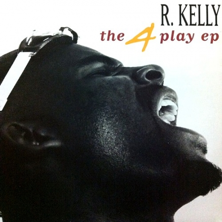 R. Kelly - The 4 Play EP