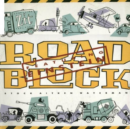 Stock Aitken Waterman* - Roadblock (Featuring Einstein)