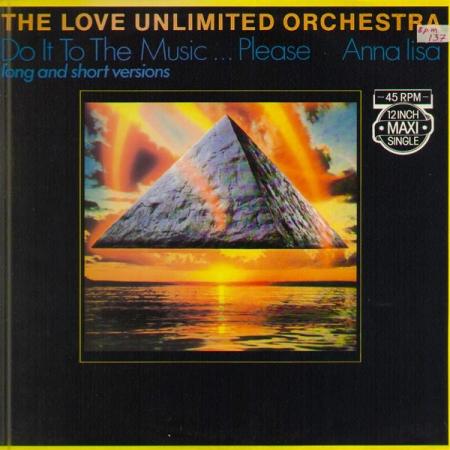 The Love Unlimited Orchestra – Do It To The Music... Please  / Anna lisa