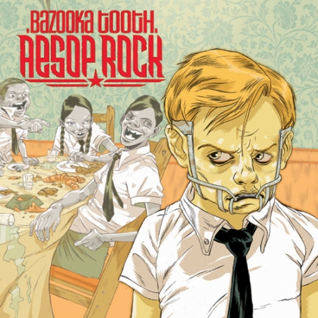 Aesop Rock - Bazooka Tooth