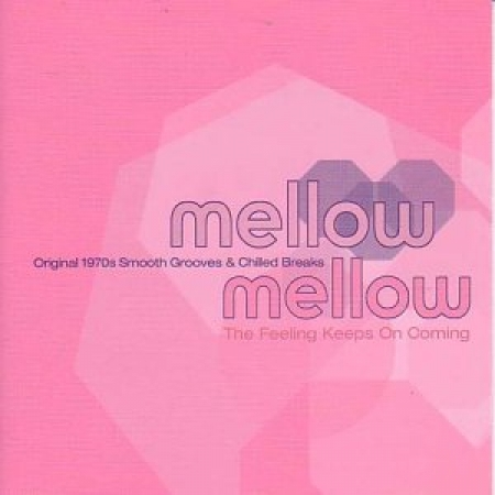 Mellow Mellow Vol. 2