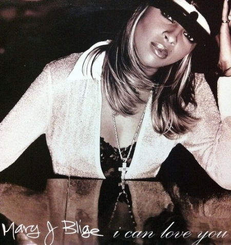 Mary J Blige ‎– I Can Love You