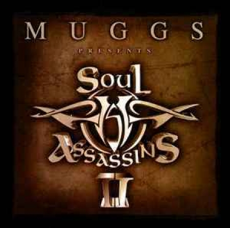 Muggs - Presents Soul Assassins II