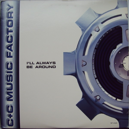 C+C Music Factory - I'll Always Be Around