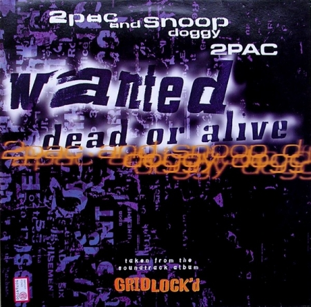 2Pac & Snoop Doggy Dogg - Wanted Dead Or Alive