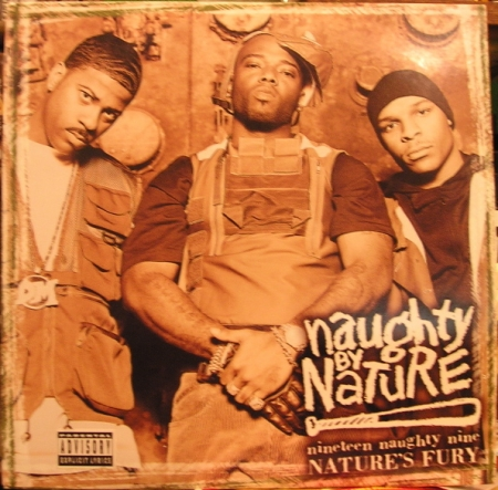 Naughty By Nature - Nineteen Naughty Nine - Nature's Fury