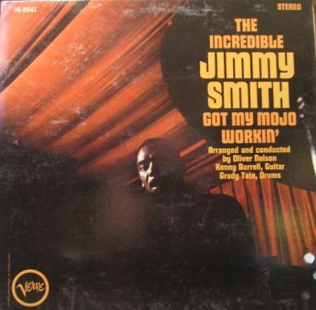 Jimmy Smith - Got My Mojo Workin