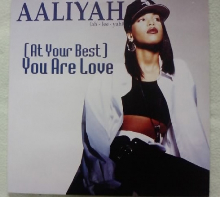 Aaliyah - (At Your Best) You Are Love