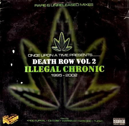 Death Row Vol.2 - Illegal Chronic