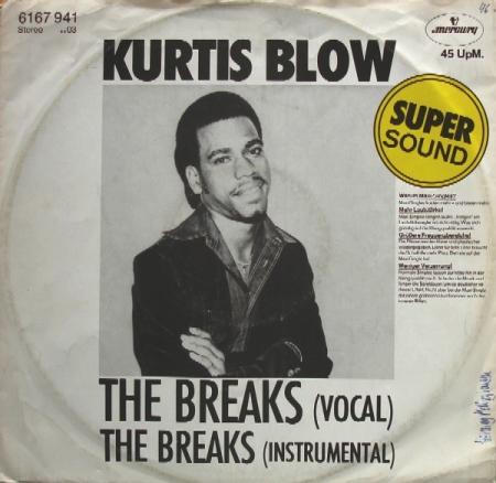 Kurtis Blow – The Breaks